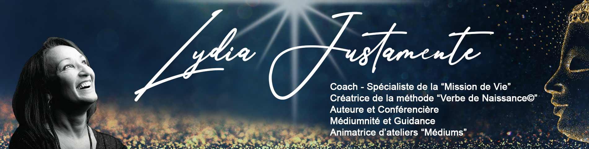 """Lydia Justamente Médium - Coach spécialiste de la """"Mission de Vie"""""""